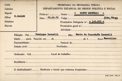 Ficha do DOPS do advogado Dante Leonelli, que foi, durante anos, perseguido pelo governo militar.